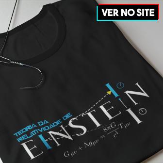 Camiseta Teoria da Relatividade de Einstein