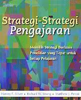Strategi-Strategi Pengajaran – Memilih Strategi Berbasis Penelitian yang Tepat untuk Setiap Pelajaran