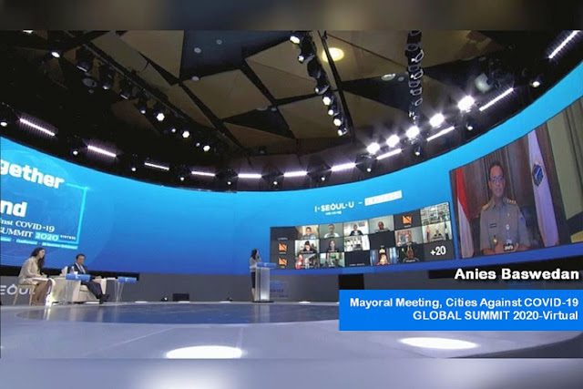 "Anies Disebut Pemimpin Masa Depan Indonesia, Tampil di Forum Internasional ""Mayoral Meeting, Cities Against COVID-19 GLOBAL SUMMIT 2020-Virtual"""