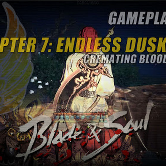 Chapter 7: Endless Dusk Quest » Cremating Bloody Jiangshi In Blade And Soul