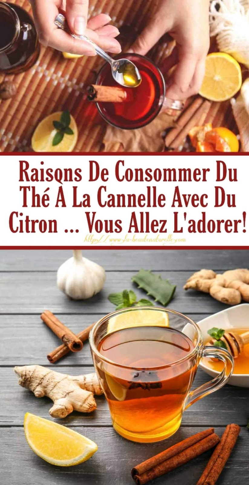 Raisons De Consommer Du Thé À La Cannelle Avec Du Citron ... Vous Allez L'adorer!