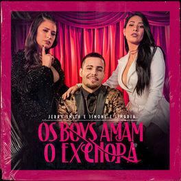 Os Boys Amam O Ex Chora – Jerry Smith part. Simone e Simaria Mp3