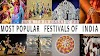 14 Most Widely Celebrated Festivals of India