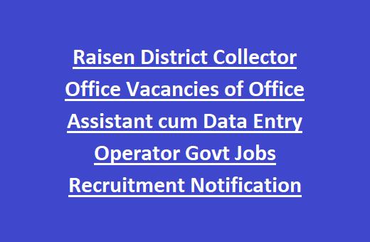 Raisen District Collector Office Vacancies of Office
