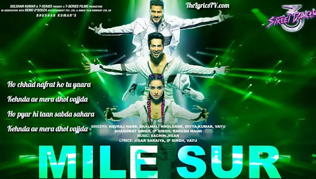 Mile Sur Mera Tumhara Hindi Song Lyrics - Street Dancer 3D