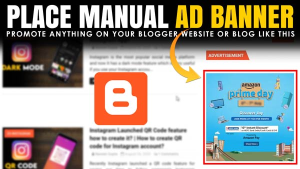 How to display a manual ad banner on the blogger website? | Promote Products through ads banner on blogger