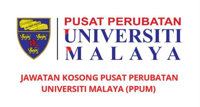Jawatan Kosong PPUM 2021 Pusat Perubatan Universiti Malaya