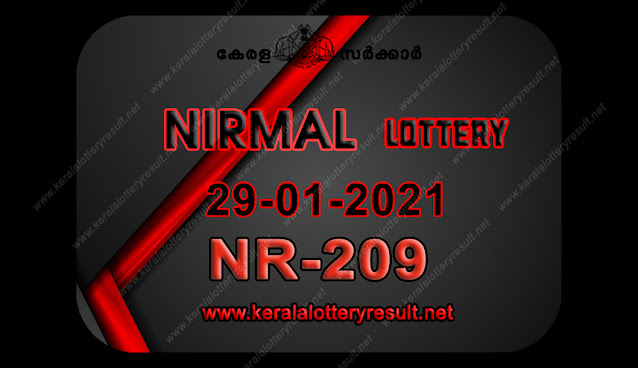 kerala lottery result, kerala lottery kl result, yesterday lottery results, lotteries results, keralalotteries, kerala lottery, keralalotteryresult, kerala lottery result live, kerala lottery today, kerala lottery result today, kerala lottery results today, today kerala lottery result, Nirmal lottery results, kerala lottery result today Nirmal, Nirmal lottery result, kerala lottery result Nirmal today, kerala lottery Nirmal today result, Nirmal kerala lottery result, live Nirmal lottery NR-209, kerala lottery result 29.01.2021 Nirmal NR 209 29 December 2021 result, 29 01 2021, kerala lottery result 29-01-2021, Nirmal lottery NR 209 results 29-01-2021, 29/01/2021 kerala lottery today result Nirmal, 29/01/2021 Nirmal lottery NR-209, Nirmal 29.01.2021, 29.01.2021 lottery results, kerala lottery result january 29. 2021, kerala lottery results 29nd january 2021, 29.01.2021 week NR-209 lottery result, 29.01.2021 Nirmal NR-209 Lottery Result, 29-01-2021 kerala lottery results, 29-01-2021 kerala state lottery result, 29-01-2021 NR-209, Kerala Nirmal Lottery Result 29/01/2021