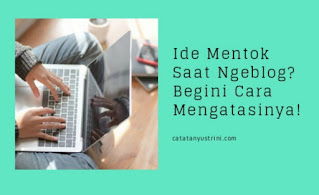 Cara mengatasi writers block