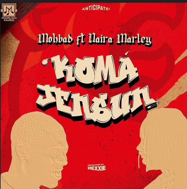 Mohbad ft. Naira Marley – Koma Jensun (Mp3 Download)