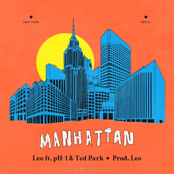 LEO – Manhattan (feat. pH-1 & Ted Park) – Single