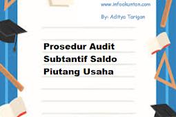 Prosedur Audit Subtantif Saldo Piutang Usaha