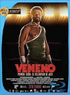 VENENO – Primera Caida El Relampago De Jack (2018)HD [1080p] Latino [GoogleDrive] SXGO