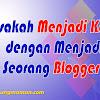 Bisakah Menjadi Kaya dengan Menjadi Seorang Blogger?