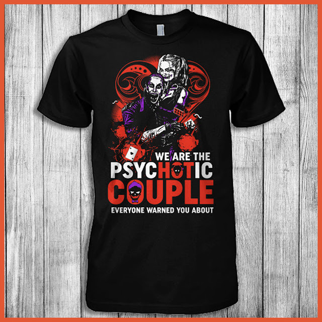We Are The Psychotic Couple Everyone Warned You About Shirt