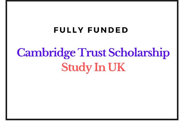 منحة كامبريدج تراست: دراسة البكالوريوس والماجستير والدكتوراه في جامعة كامبريدج في المملكة المتحدة