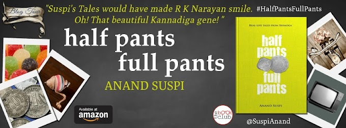 New Blog Tour: half pants full pants by Anand Suspi