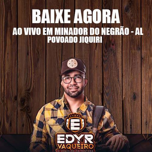 Edyr Vaqueiro - Minador do Negrão - AL - 2020