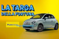 """Poste Italiane concorso """"""""Raccolta Targhe 2021"""" : puoi vincere gratis 1 Fiat 500 1.0 ( valore di 22000 euro)"""
