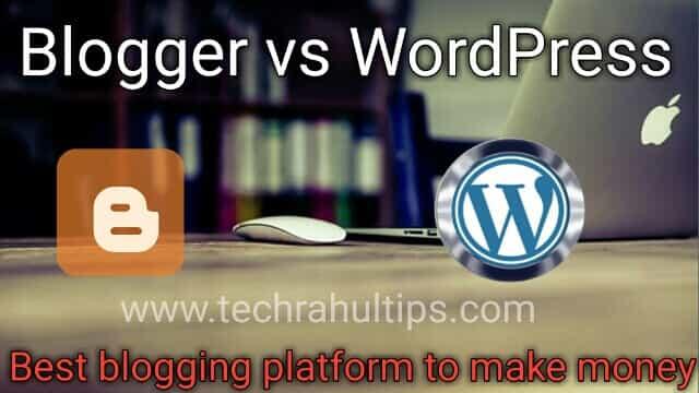 Blogger vs WordPress 2020, Blogger vs WordPress,Best free blogging platform to earn money,Best blogging platform for writers,WordPress blogging,Best free blogging platform,Microblogging platforms,Free blog sites,Blogging sites,How to start a blog.