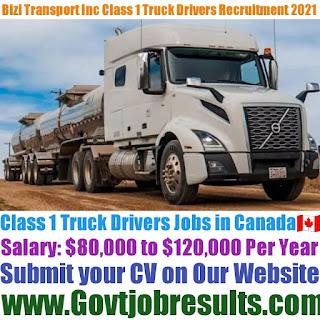Bizi Transport Inc Class 1 Truck Driver Recruitment 2021-22