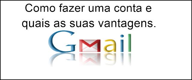Gmail e as suas vantagens