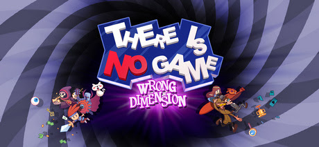 There Is No Game Wrong Dimension-GOG