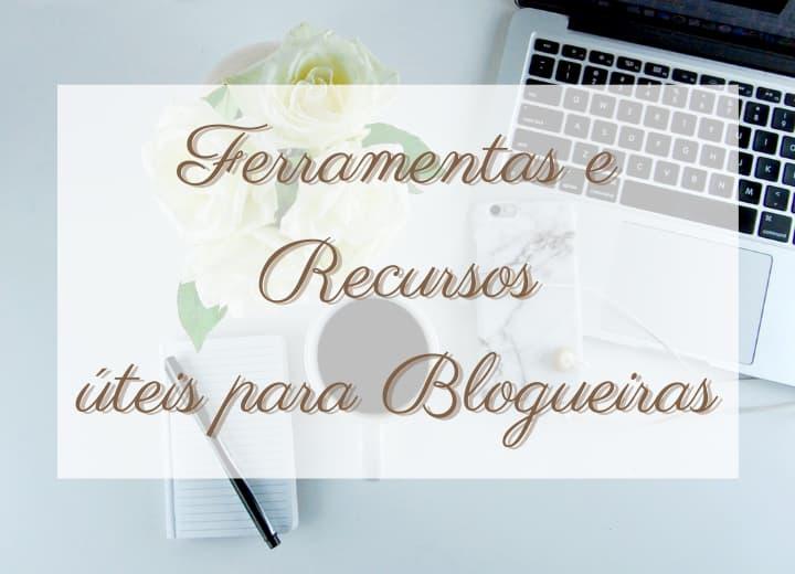 ferramentas e recursos úteis para blogueiras