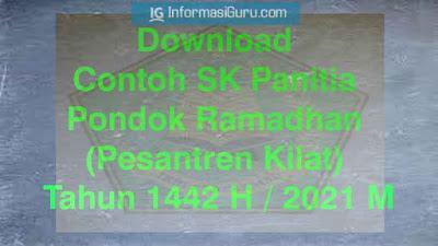 Download Contoh SK Panitia Pondok Ramadhan (Pesantren Kilat) Tahun 1442 H / 2021 M I PDF