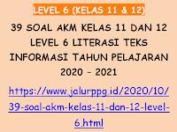 39 Soal AKM Kelas 11 dan 12 Level 6 Literasi Teks Informasi Tahun Pelajaran 2020 - 2021