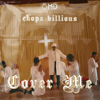 MUSIC: Chopz Billions - Cover Me (Prod. Kiiuz)