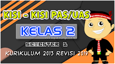 Kisi Kisi UAS/PAS Kelas 2 Tahun Pelajaran 2019/2020 Semester 1 K13