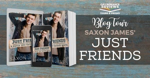Just Friends by Saxon James Blog Tour