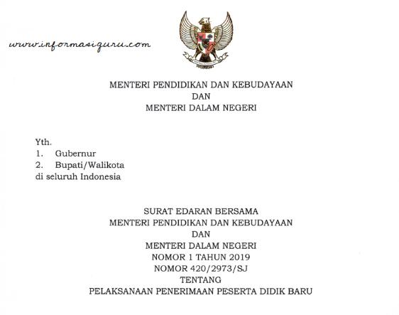 Download Surat Edaran/ SE Bersama Mendikbud dan Mendagri Tentang Pelaksanaan Penerimaan Peserta Didik Baru Tahun 2019