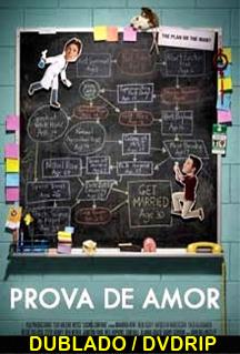 Assistir Prova de Amor Dublado 2013