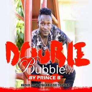 Download Audio   Prince B - Double Bubble