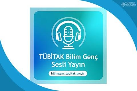 TÜBİTAK Bilim Genç Sesli Yayın Podcast
