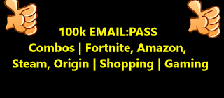 100k EMAIL:PASS | Combos | Fortnite, Amazon, Steam, Origin | Shopping | Gaming