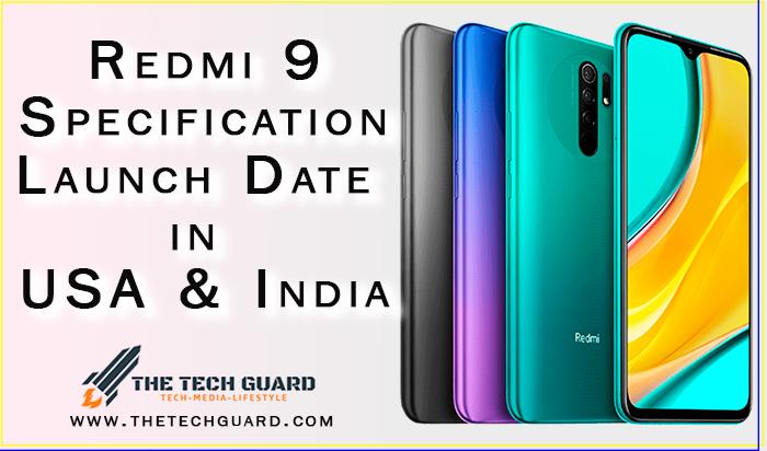 Redmi 9  Specs, Launch Date in USA & India
