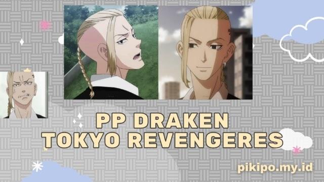 Kumpulan Gambar PP Draken Tokyo Revengers
