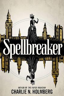 Spellbreaker (Spellbreaker Duology #1) by Charlie N. Holmberg
