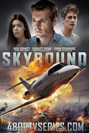 Skybound (2017) 200MB Full Hindi Dual Audio Movie Download 480p Bluray Free Watch Online Full Movie Download Worldfree4u 9xmovies