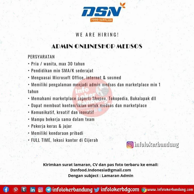 Lowongan Kerja DSN Food Supplier Bandung Februari 2021