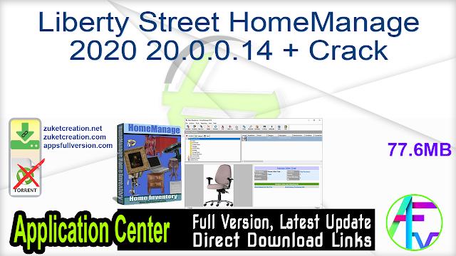 Liberty Street HomeManage 2020 20.0.0.14 + Crack