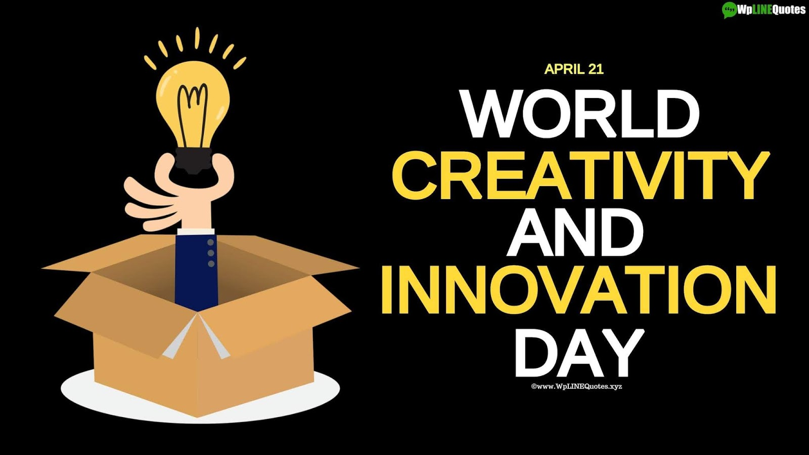 World Creativity and Innovation Day/Week Quotes, History, Activities, Images, Poster