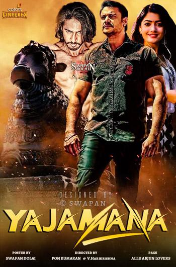 Yajamana 2019 UNCUT Dual Audio ORG Hindi 480p HDRip 500MB ESubs poster