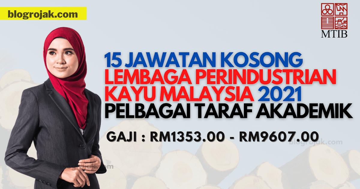 15 JAWATAN KOSONG di LEMBAGA PERINDUSTRIAN KAYU MALAYSIA ...