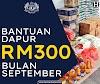 Bantuan Dapur Bagi Bulan September RM300, Semak Status Anda