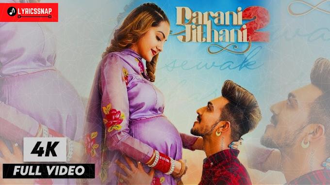 Darani Jithani 2 Lyrics - Gursewak Likhari   Mr Mrs Narula   New Punjabi Song