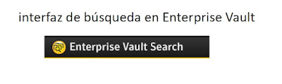 Interfaz de búsqueda de Enterprise Vault para Microsoft® Exchange Server™